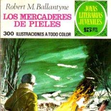Tebeos: JOYAS LITERARIAS, LOS MERCADERES DE PIELES - ROBERT M. BALLANTYNE - Nº 86. Lote 27544850