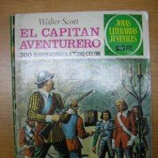 Tebeos: EL CAPITAN AVENTURERO, JOYAS LITERARIAS JUVENILES, ED. BRUGUERA, AÑO 1973. Lote 6805355