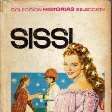 Tebeos: COLECCION HISTORIAS SELECCION SERIE SISSI (BRUGUERA) 7ª EDECION 1973 Nº.1. Lote 27159543