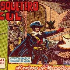 Tebeos: EL MOSQUETERO AZUL Nº 1 (CUADERNILLO ORIGINAL). EDITORIAL BRUGUERA 1962. DIBUJOS DE MANUEL GAGO. Lote 7102914