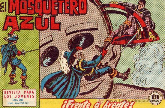 EL MOSQUETERO AZUL Nº 26 (CUADERNILLO ORIGINAL). EDITORIAL BRUGUERA 1962. ULTIMO NÚMERO (Tebeos y Comics - Bruguera - Cuadernillos Varios)