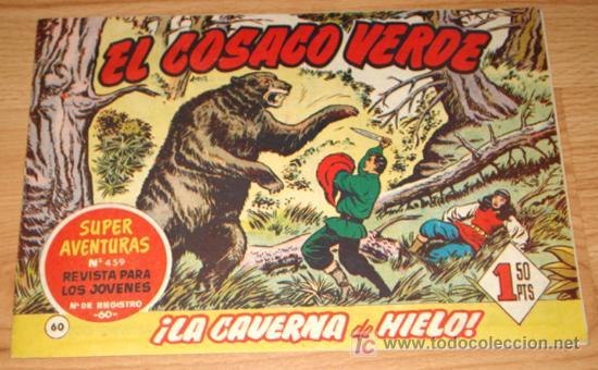 EL COSACO VERDE - ED BRUGUERA - ORIGINAL - SUPER AVENTURAS - N. 60 - LA CAVERNA DE HIELO. (Tebeos y Comics - Bruguera - Cosaco Verde)