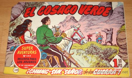 EL COSACO VERDE - ED BRUGUERA - ORIGINAL - SUPER AVENTURAS - N. 129 - CHUNG SIN SEÑOR DE LA GUERRA. (Tebeos y Comics - Bruguera - Cosaco Verde)