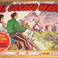 Tebeos: EL COSACO VERDE - ED BRUGUERA - ORIGINAL - SUPER AVENTURAS - N. 129 - CHUNG SIN SEÑOR DE LA GUERRA.. Lote 7347103