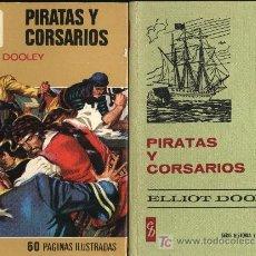 Tebeos: PIRATAS Y CORSARIOS.ELLIOT DOOLEY.COLECCIÓN HISTORIAS SELECCIÓN.ROSO SOBRECUBIERTA. HERRANZ MORAL . Lote 25005127