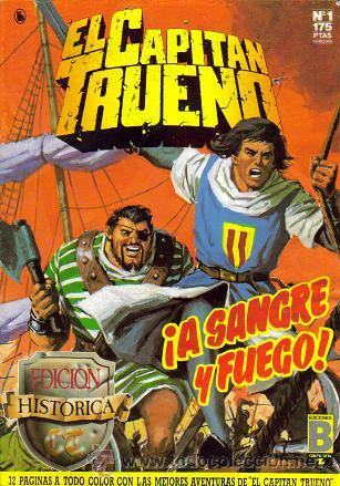 EL CAPITAN TRUENO EDICION HISTORICA ( B ) ORIGINAL 1987 - 1990 LOTE GRANDE (Comics - Bruguera - Capitán Trueno)