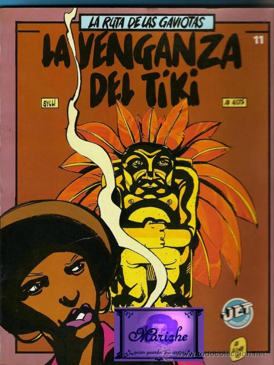 COMIC LOS JET DE BRUGUERA LA RUTA DE LAS GAVIOTAS 11-LA VENGANZA DEL TIKI-NUEVO (Tebeos y Comics - Bruguera - Otros)