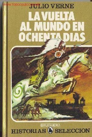 JULIO VERNE : LA VUELTA AL MUNDO EN OCHENTA DIAS (Tebeos y Comics - Bruguera - Otros)