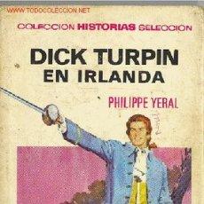Tebeos: PHILIPPE YERAL : DICK TURPIN EN IRLANDA. Lote 27161171