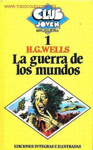 LA GUERRA DE LOS MUNDOS - H. G. WELLS - CLUB JOVEN Nº 1 - BRUGUERA - 1981 (Tebeos y Comics - Bruguera - Otros)