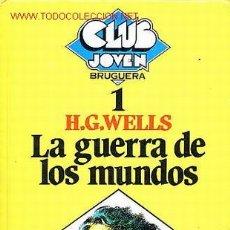 Tebeos: LA GUERRA DE LOS MUNDOS - H. G. WELLS - CLUB JOVEN Nº 1 - BRUGUERA - 1981. Lote 21041495