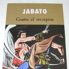 Tebeos: JABATO - CONTRA EL ESCORPION . EDICIÓN ESPECIAL PARA PRENSA AÑO 2003- PARA COLECCIONISTAS . Lote 11048850