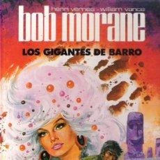 Tebeos: BOB MORANE - LOS GIGANTES DEL BARRO Nº 3 JET BRUGUERA 1983** HENRI VERNES- WILLIAN VANCE ***. Lote 15298832