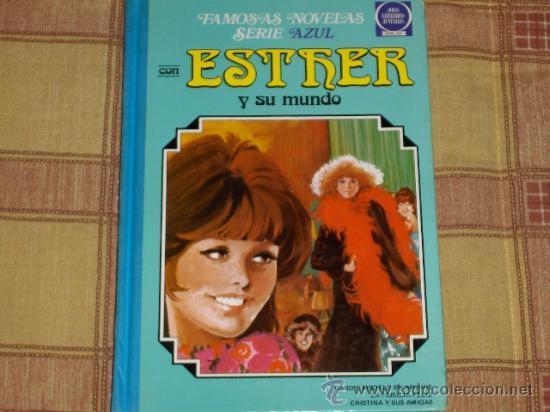 ESTHER Nº 1. FAMOSAS NOVELAS SERIE AZUL. BRUGUERA. DIFÍCIL Y . (Tebeos y Comics - Bruguera - Esther)