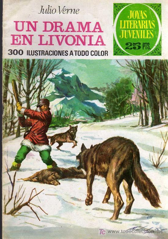 UN DRAMA EN LIVONIA - JULIO VERNE - JOYAS LITERARIAS JUVENILES - ED. BRUGUERA 1976 (Tebeos y Comics - Bruguera - Joyas Literarias)