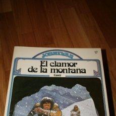 Tebeos: EL CLAMOR DE LA MONTAÑA. COSEY. BRUGUERA. Lote 27266089