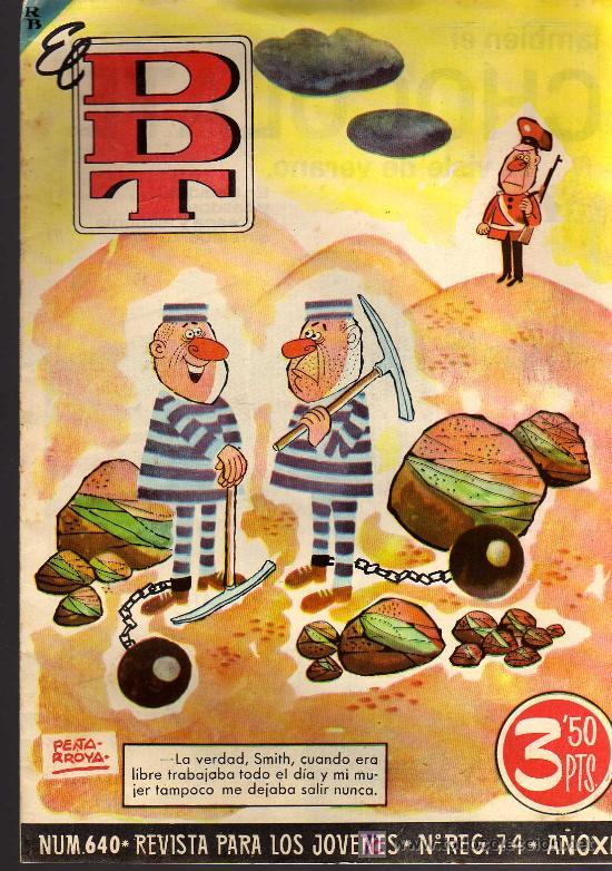 EL DDT - Nº 640 - ANO XIII - EDITORIAL BRUGUERA - - 1963 - ORIGINAL, NO FACSIMIL (Tebeos y Comics - Bruguera - DDT)