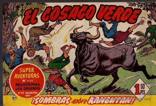 EL COSACO VERDE Nº 47 - MORA/COSTA - EDITORIAL BRUGUERA 1960/61 - ORIGINAL, NO FACSIMIL (Tebeos y Comics - Bruguera - Cosaco Verde)