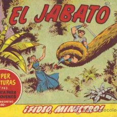 Tebeos: EL JABATO - N.º 242 - ¡FIDEO, MINISTRO!. Lote 11692153