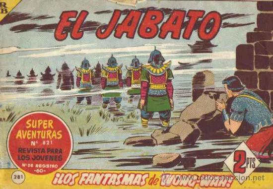 EL JABATO - N.º 281 - ¡LOS FANTASMAS DE WONG-WAH! (Tebeos y Comics - Bruguera - Jabato)