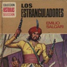 Tebeos: LOS ESTRANGULADORES. E. SALGARI. HISTORIAS SELECCIÓN. BRUGUERA. DIBUJOS DE ANGEL PARDO. Lote 27163130