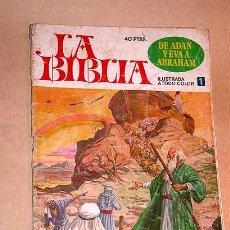 Tebeos: LA BIBLIA Nº 1 DE ADAN Y EVA A ABRAHAM. ED. BRUGUERA 1978 PORTADA BERNAL TIPO JOYAS JUVENILES COLOR+. Lote 25149134