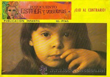 FOTOCUENTO ESTHER Y VOSOTRAS (HERES) ORIGINAL 1973 (Tebeos y Comics - Bruguera - Esther)