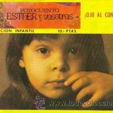 Tebeos: FOTOCUENTO ESTHER Y VOSOTRAS (HERES) ORIGINAL 1973. Lote 27460869