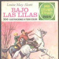 Tebeos: JOYAS LITERARIAS JUVENILES LOUISE MAY ALCOTT BAJO LAS LILAS . Lote 12585211