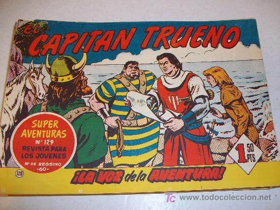 EDITORIAL BRUGUERA: EL CAPITAN TRUENO (ORIGINAL), Nº 128 (Tebeos y Comics - Bruguera - Capitán Trueno)