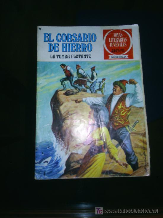 M69 JOYAS LITERARIAS JUVENILES EL CORSARIO DE HIERRO NUMERO 16 (Tebeos y Comics - Bruguera - Corsario de Hierro)