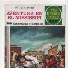 Tebeos: JOYAS LITERARIAS JUVENILES Nº 159. AVENTURA EN EL MISSISSIPI. Lote 22948075