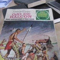 Tebeos: COMIC JOYAS LITERARIAS JUVENILES: 46 OJO DE HALCON 1972 1ª EDICION NUEVO. Lote 26713253