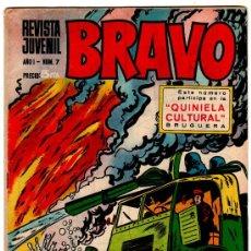 Tebeos: BRAVO Nº 7 GALAX POR FUENTES MAN, MICHEL TANGUY, BLUEBERRY, CHICO MONZA,COMANDOS DE AFRICA ETC.. Lote 17818182