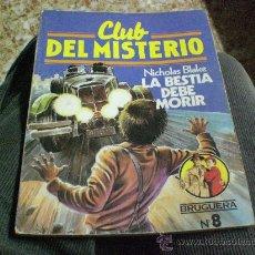 Tebeos: LA BESTIA DEBE MORIR.- CLUB DEL MISTERIO Nº 8 (NICHOLAS BLAKE). Lote 24058373