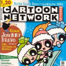 Tebeos: CARTOON NETWORK MAGAZINE Nº 8. CON JOHNNY BRAVO, SUPERNENAS, ETC.... EDICIONES REUNIDAS 2001.. Lote 16139131