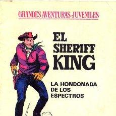 Tebeos: EL SHERIFF KING. LA HONDANADA DE LOS ESPECTROS. Lote 26555745