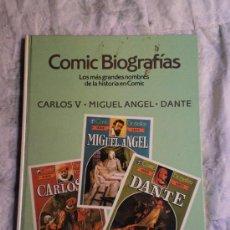 Tebeos: COMIC BIOGRAFIAS NUMERO 1.CARLOS V,MIGUEL ANGEL Y DANTE.. Lote 26576314