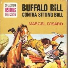 Tebeos: BUFALO BILL CONTRA SITTING BULL COLECCION HISTORIAS SELECCION EDITORIAL BRUGUERA 1970. Lote 20617973