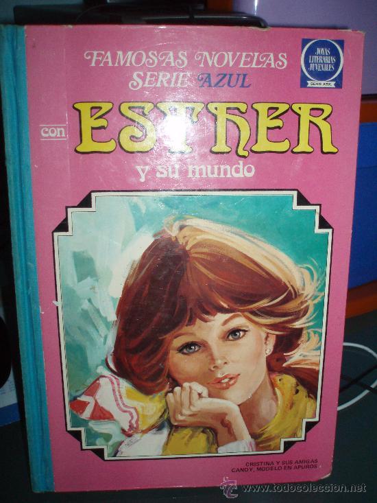TOMO TAPA DURA ESTHER Y SU MUNDO VOLUMEN 3 2ª EDICION AÑO 1981 (Tebeos y Comics - Bruguera - Esther)