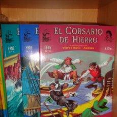 Tebeos: CORSARIO DE HIERRO. LOTE NÚMEROS FANS 1-2-3. VÍCTOR MORA Y AMBRÓS. EDICIONES B. Lote 17935889