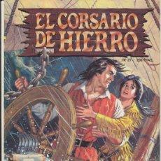 Tebeos: EL CORSARIO DE HIERRO Nº 27. EDICIÓN HISTÓRICA.. Lote 17995751