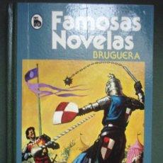 Tebeos: FAMOSAS NOVELAS. EDITORIAL BRUGUERA, 1986.. Lote 18506385
