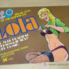 Tebeos: 120 TIRAS DE LOLA Nº 16 POR IÑIGO . EDITORIAL BRUGUERA 1975. Lote 133171725