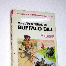 Tebeos: MÁS AVENTURAS DE BUFFALO BILL. W. O'CONNOR. BERNAL, HERRANZ. HISTORIAS SELECCIÓN BRUGUERA.. Lote 23334616