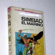 Tebeos: SIMBAD EL MARINO. ANTONIO BERNAL, GINO BATTAGLIA. HISTORIAS SELECCIÓN BRUGUERA.. Lote 23493095