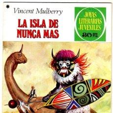 Tebeos: JOYAS LITERARIAS JUVENILES Nº 59 LA ISLA DE NUNCA MAS. Lote 19565658