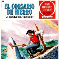 Tebeos: EL CORSARIO DE HIERRO - JOYAS LITERARIAS JUVENILES SERIE ROJA 1977 BRUGUERA - 10 EJEMPLARES. Lote 24134542