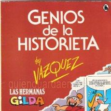 Tebeos: COMIC GENIOS DE LA HISTORIETA DE BRUGUERA. LAS HERMANAS GILDA, NUEVO 1985. BY VAZQUEZ. Lote 25912974