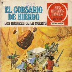 Tebeos: EL CORSARIO DE HIERRO Nº 21 1ª ED. 20/03/1978 JOYAS LITERARIAS JUVENILES SERIE ROJA . Lote 22013469